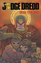 Judge Dredd: Mega-City Zero, Vol.3