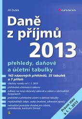 Daně z příjmů 2013: přehledy, daňové a účetní tabulky