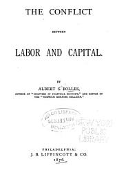 The Conflict Between Labor and Capital