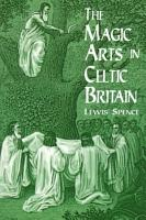 The Magic Arts in Celtic Britain PDF