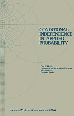 Conditional Independence in Applied Probability