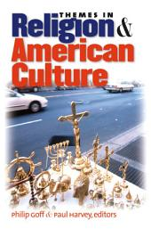 Themes in Religion and American Culture
