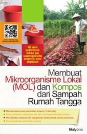 Membuat Mikroorganisme Lokal (MOL) & Kompos dari Sampah Rumah Tangga