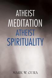 Atheist Meditation Atheist Spirituality