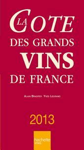 La Cote des grands vins de France