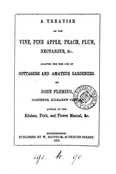 A Treatise On The Vine Pine Apple Peach Plum Nectarine C