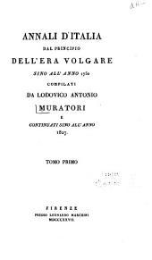 Annali d'Italia dal principio dell'era volgare sino all'anno 1750: Volumi 1-2