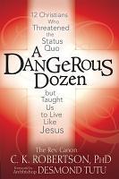 A Dangerous Dozen PDF