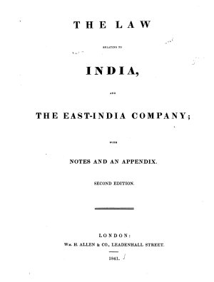 The Law Relating to India  and the East India Company