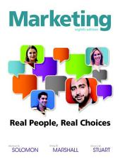 Marketing: Real People, Real Choices, Edition 8