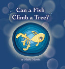 Can a Fish Climb a Tree