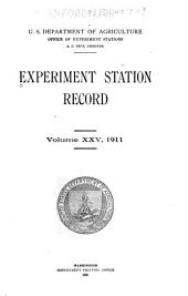 Experiment Station Record: Volume 25