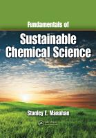 Fundamentals of Sustainable Chemical Science PDF