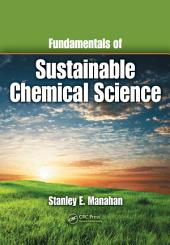 Fundamentals of Sustainable Chemical Science