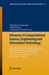 Advances in Computational Science, Engineering and Information Technology: Proceedings of the Third International Conference on Computational Science, Engineering and Information Technology (CCSEIT-2013), KTO Karatay University, June 7-9, 2013, Konya,Turkey -, Volume 1
