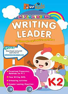 e Little Leaders  Writing Leader K2 Book