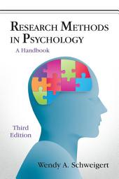 Research Methods in Psychology: A Handbook, Third Edition
