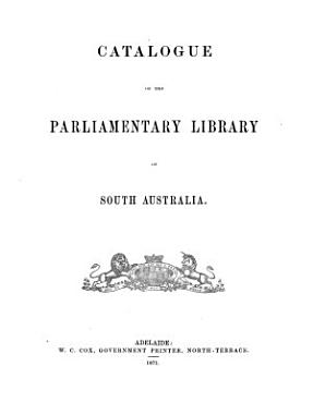 Catalogue of the Parliamentary Library of South Australia PDF