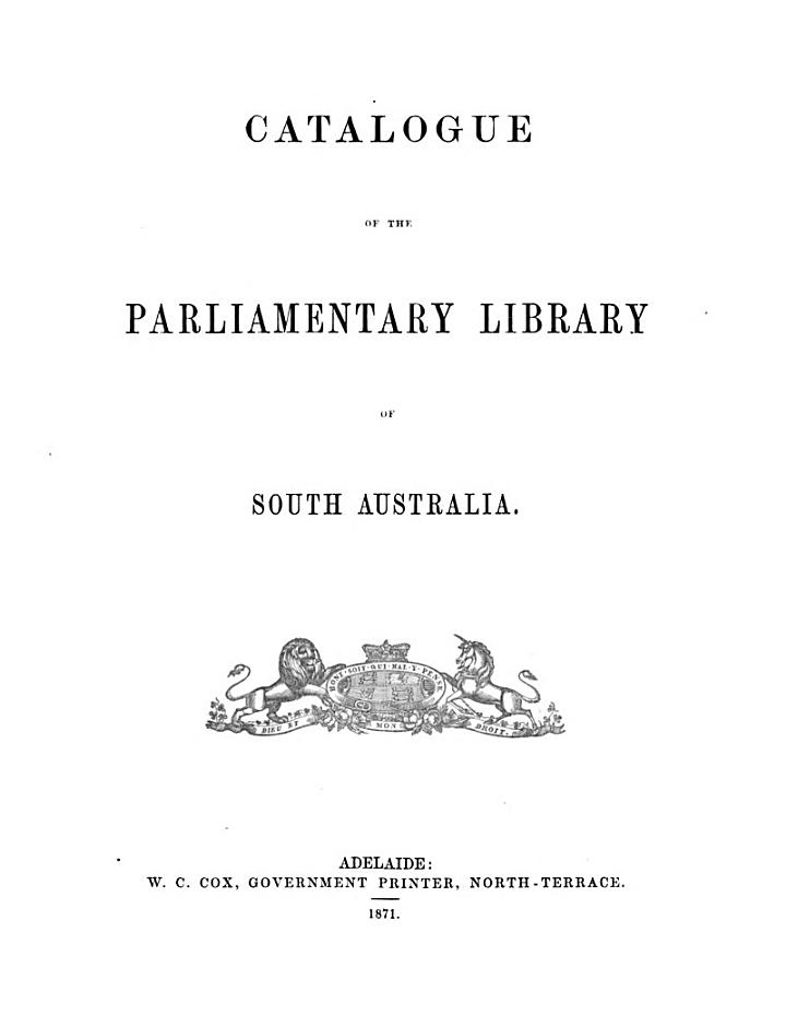 Catalogue of the Parliamentary Library of South Australia
