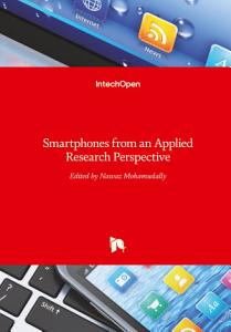Smartphones from an Applied Research Perspective
