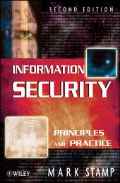Information Security: Principles and Practice, Edition 2