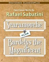 Scaramouche Plus Bardelys the Magnificent