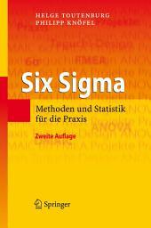 Six Sigma: Methoden und Statistik für die Praxis, Ausgabe 2