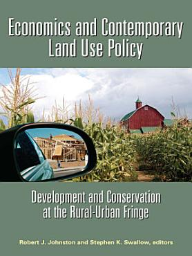 Economics and Contemporary Land Use Policy PDF
