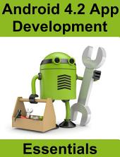 Android 4.2 App Development Essentials