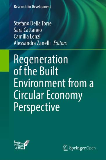 Regeneration of the Built Environment from a Circular Economy Perspective PDF