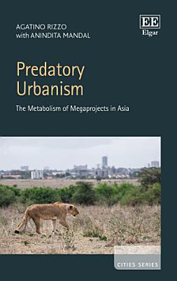 Predatory Urbanism