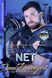 Crashing the Net: Game On in Seattle