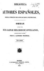 Obras publicadas é inéditas de D. Gaspar Melchor de Jovellanos: Volumen 3