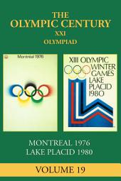 XXI Olympiad: Montreal 1976, Lake Placid 1980