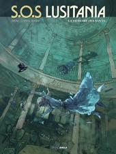 SOS Lusitania - Tome 3 - La mémoire des noyés