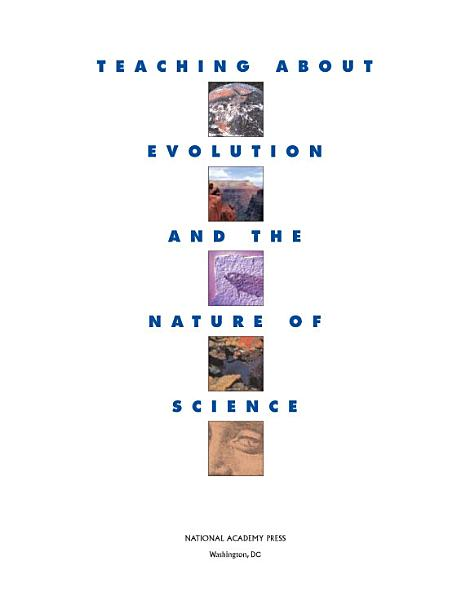 Teaching About Evolution and the Nature of Science Pdf Book