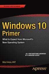 Windows 10 Primer: What to Expect from Microsoft's New Operating System