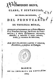 Compendio breve, claro y sustancial en forma de diálogo del Prontuario de Teologia moral