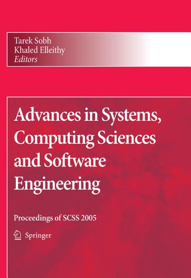 Advances in Systems  Computing Sciences and Software Engineering PDF