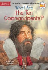 What Are the Ten Commandments?