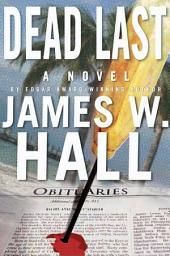 Dead Last: A Novel