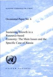 Sustaining Growth in a Resource-based Economy: The Main Issues and the Specific Case of Russia