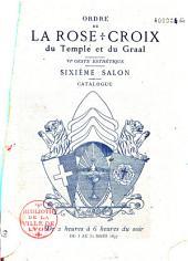 Ordre de la rose + croix du temple et du Graal: VIème geste esthétique