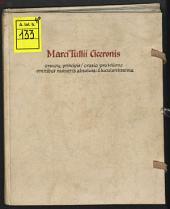 Hoc in volumine infrascripta opuscula continentur Marci Tullii Ciceronis ... Oratio pro Milone omnibus numeris absoluta: Compendium rhetorices
