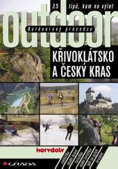 Outdoorový průvodce - Křivoklátsko a Český kras: 35 tipů, kam na výlet