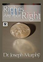 Riches Are Your Right PDF