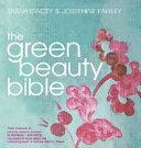 The Green Beauty Bible PDF