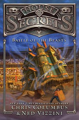 House of Secrets  Battle of the Beasts