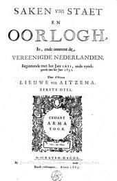 Saken van staet en oorlogh, in, ende omtrent de Vereenigde Nederlanden: Beginnende met het jaer 1621, ende eyndigende met het jaer 1632