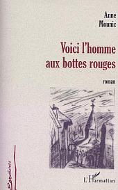 VOICI L'HOMME AUX BOTTES ROUGES